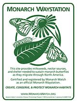 Monarch Waystation sign available athttp://shop.monarchwatch.org/store/p/1181-Monarch-Waystation-Sign.aspx